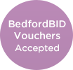Accepts BedfordBID vouchers